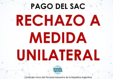 2020 06 23 PLACA PAGO DEL SAC Y RECHAZO A MEDIDA UNILATERAL